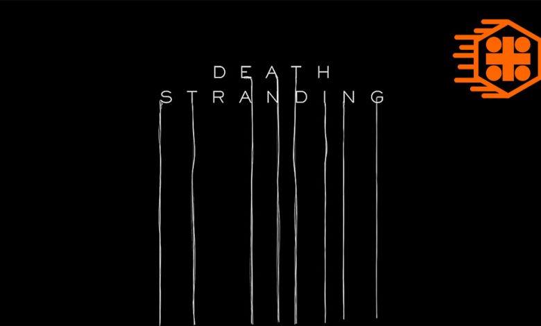 Photo of تریلر جدید گیم پلی و داستان بازی Death Stranding منتشر شد